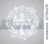 christmas card with a blurred... | Shutterstock .eps vector #227201278
