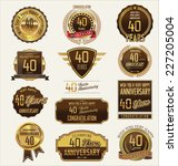 40 years anniversary labels and ...   Shutterstock .eps vector #227205004