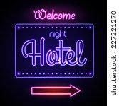 neon sign. night hotel | Shutterstock .eps vector #227221270
