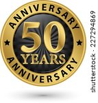 50 years anniversary gold label ... | Shutterstock .eps vector #227294869