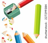 pencil sharpener and colored... | Shutterstock .eps vector #227299384