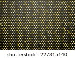 black background with yellow... | Shutterstock .eps vector #227315140