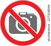 no photo   no photography sign... | Shutterstock .eps vector #227318044