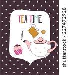 card with teapot  vector...   Shutterstock .eps vector #227472928