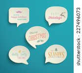 collection of holiday speech... | Shutterstock .eps vector #227496073