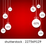 set of red sale christmas balls ... | Shutterstock .eps vector #227569129