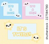 baby cards   it's a boy  it's a ... | Shutterstock .eps vector #227584780
