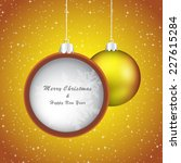 yellow christmas bauble on... | Shutterstock .eps vector #227615284