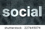 the word social in front of a... | Shutterstock . vector #227645074