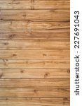 wood background and texture | Shutterstock . vector #227691043