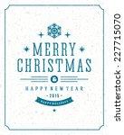 christmas bokeh light and...   Shutterstock .eps vector #227715070