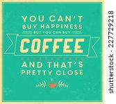 retro coffee label   vintage... | Shutterstock .eps vector #227729218