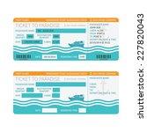 sea cruise ship boarding pass... | Shutterstock .eps vector #227820043