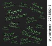 happy christmas text | Shutterstock . vector #227850343
