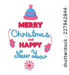 merry christmas and happy new... | Shutterstock .eps vector #227862844