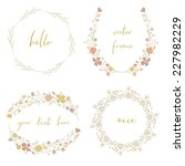 collection of cute wreath... | Shutterstock .eps vector #227982229