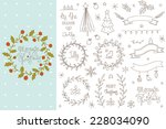 set of hand drawn christmas... | Shutterstock .eps vector #228034090