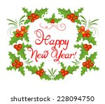 new year's holly wreath | Shutterstock .eps vector #228094750