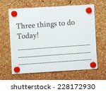 A Blank List Of Three Things To ...