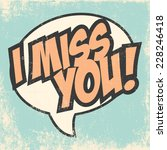 miss you background ... | Shutterstock .eps vector #228246418