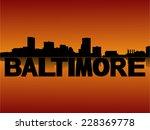 baltimore skyline reflected...   Shutterstock .eps vector #228369778