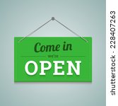 come in we are open sign in... | Shutterstock .eps vector #228407263