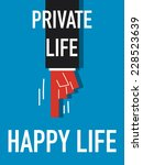 word private life happy life ... | Shutterstock .eps vector #228523639