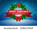 christmas background with... | Shutterstock .eps vector #228613969