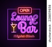 neon sign. lounge bar | Shutterstock .eps vector #228859858