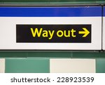 Way Out Sign In London...