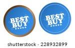 best buy stickers | Shutterstock .eps vector #228932899