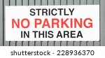 Strictly No Parking Sign...