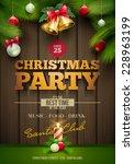 vector christmas party poster... | Shutterstock .eps vector #228963199