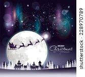 santa's sleigh flying over the... | Shutterstock .eps vector #228970789