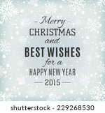 merry christmas  and happy new... | Shutterstock .eps vector #229268530
