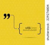 quotation mark speech bubble.... | Shutterstock .eps vector #229276804