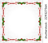 christmas frame with holly... | Shutterstock .eps vector #229327564