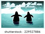 two lonely penguins walking in... | Shutterstock . vector #229527886