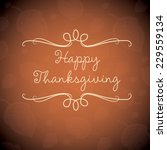 happy thanksgiving card in... | Shutterstock .eps vector #229559134