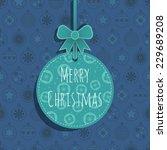 blue christmas bauble... | Shutterstock .eps vector #229689208
