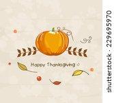 thanksgiving day celebration...   Shutterstock .eps vector #229695970