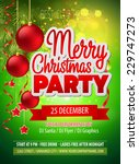 christmas party flyer. vector... | Shutterstock .eps vector #229747273