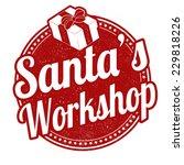 santa's workshop grunge rubber... | Shutterstock .eps vector #229818226
