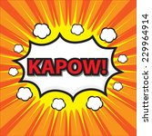 kapow  comic wording sound... | Shutterstock .eps vector #229964914