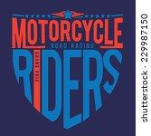 motorcycle racing typography  t ... | Shutterstock .eps vector #229987150