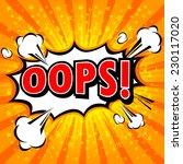 oops    comic speech bubble ... | Shutterstock .eps vector #230117020