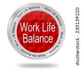 work life balance button   Shutterstock . vector #230139220