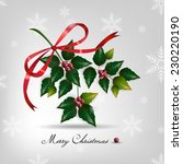 christmas card with holly berry.... | Shutterstock .eps vector #230220190