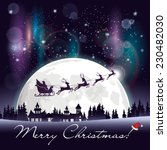 santa's sleigh flying over the... | Shutterstock .eps vector #230482030