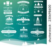 happy new year  merry christmas ... | Shutterstock .eps vector #230698600